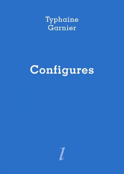Typhaine Garnier, Configures, Éditions Lurlure