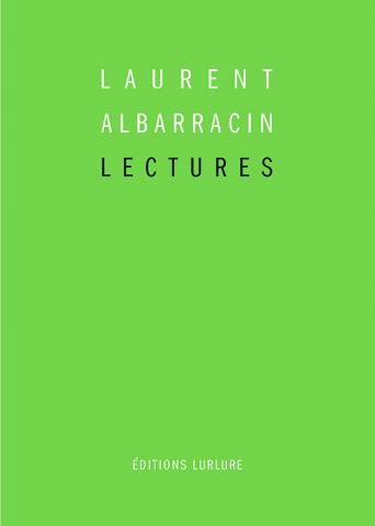 Laurent Albarracin, Lectures, Éditions Lurlure
