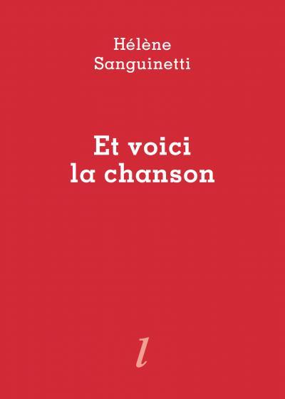 Hélène Sanguinetti, Et voici la chanson, Éditions Lurlure