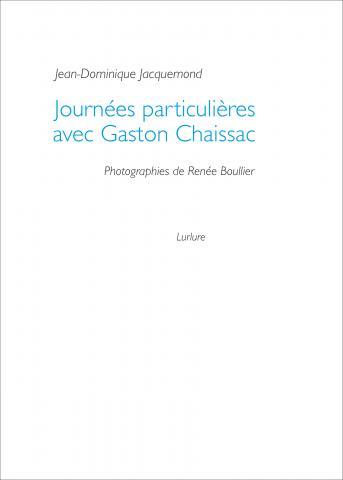 Journées particulières avec Jean-Dominique Jacquemond