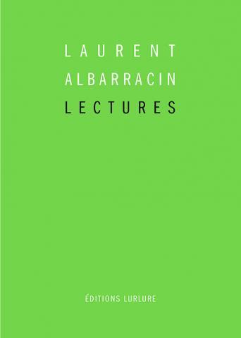 Laurent Albarracin, Lectures, Éditions Lurlure