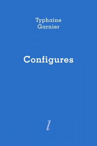 Configures de Typhaine Garnier, Éditions Lurlure